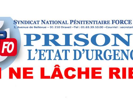 Prisons : L'État d'Urgence ! On ne lâche rien !