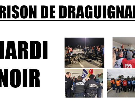 Mardi Noir : Blocage de la MA de Draguignan