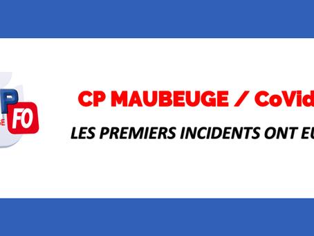 Prison de Maubeuge : COVID-19 les premiers incidents ont eu lieu