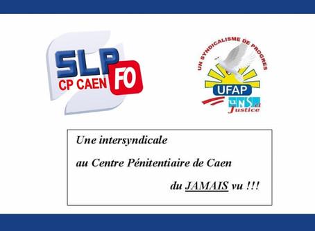 Prison de Caen : Une intersyndicale au centre pénitentiaire, du jamais vu !!!