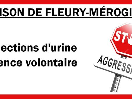 Prison de Fleury-Mérogis : Projections d'urine, violence volontaire
