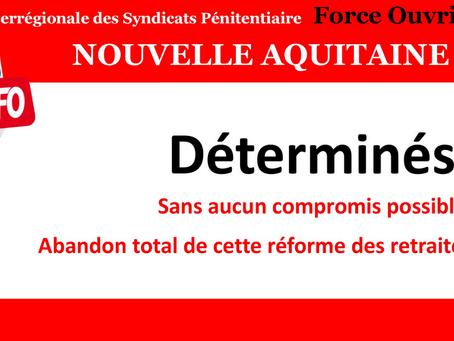 Nouvelle Aquitaine : Déterminés, sans aucun compromis possible, abandon total de cette réforme des r