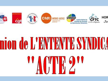 Réunion de L'ENTENTE SYNDICALE : « ACTE II »