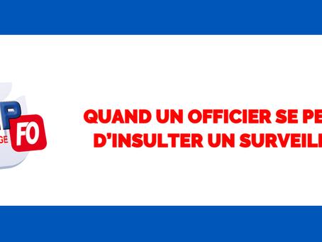 Prison de Maubeuge : Quand un officier se permet d'insulter un surveillant