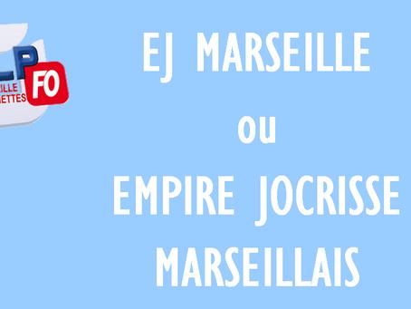 Prison de Marseille :  EJ MARSEILLE ou Empire Jocrisse Marseillais