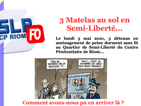 Prison de Riom : 3 matelas au sol en Semi-Liberté...
