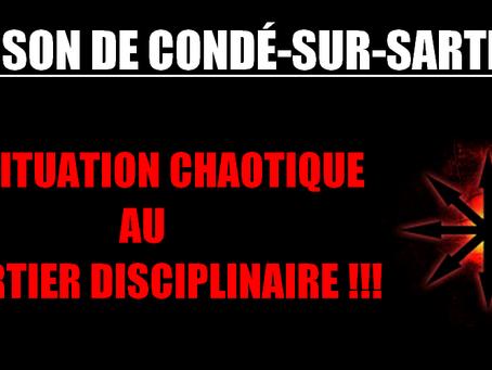 Prison de Condé-sur-Sarthe : La situuation chaotique au quartier disciplinaire !!!