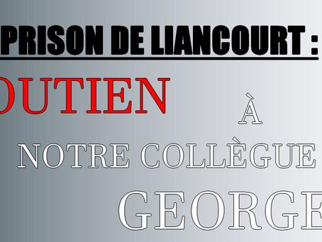 Prison de Liancourt : Soutien à notre camarade Georges !!