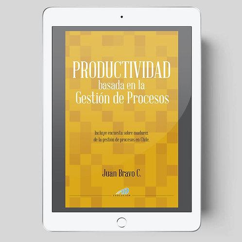Productividad basada en la Gestión de Procesos (edición digital)