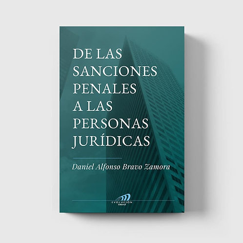 De las Sanciones Penales a las Personas Jurídicas (versión impresa)