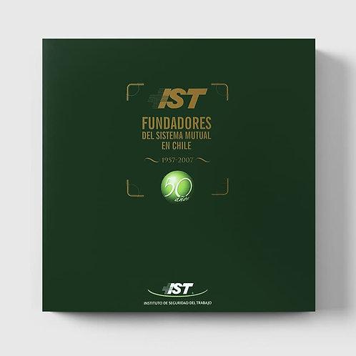 IST. Fundadores del sistema mutual en Chile (versión impresa)