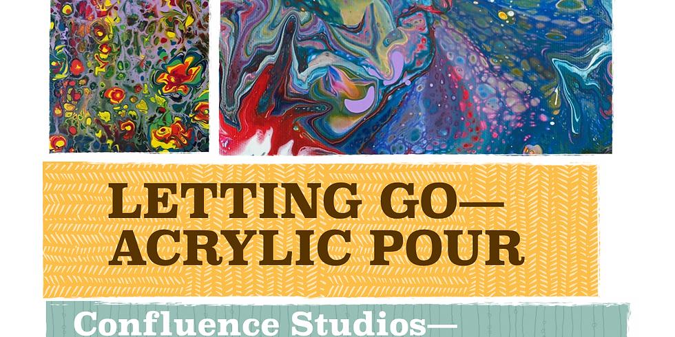 Letting Go: Acrylic Pour