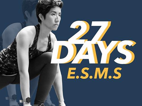 27 Days E.S.M.S