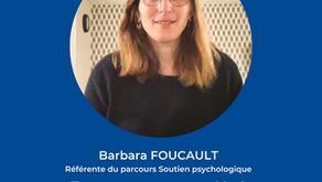 """A la rencontre de Barbara Foucault, référente du parcours """"Soutien psychologique"""" chez Rend-Fort"""