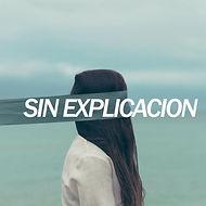 Sin Explicacion Podcast Cover.jpg