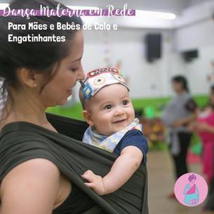 Dança Materna em Rede para Mães e Bebês de Colo e Engatinhantes Semana 08 a 12/06