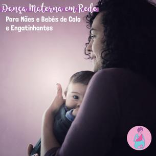 Dança Materna em Rede para Mães e Bebês de Colo e Engatinhantes Semana 22 a 26/06