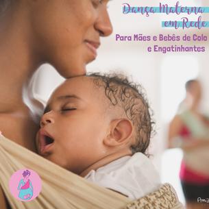 Dança Materna em Rede para Mães e Bebês de Colo e Engatinhantes Semana 25 a 29/05