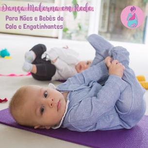 Dança Materna em Rede para Mães e Bebês de Colo e Engatinhantes Semana 29/06 a 03/07