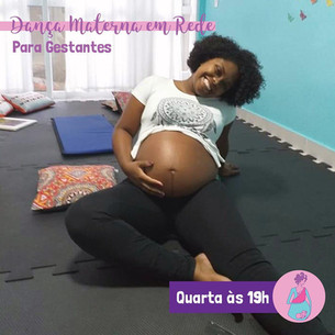 Dança Materna em Rede para Gestantes Semana 24 a 28/08