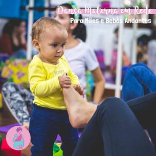 Dança Materna em Rede para Mães e Bebês Andantes