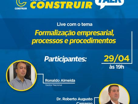 Rede Construir Talk: Live sobre Formalização empresarial, processos e procedimentos