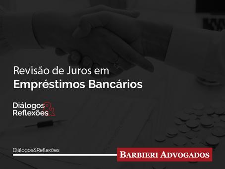 Revisão de Juros em Empréstimos Bancários   Diálogos & Reflexões