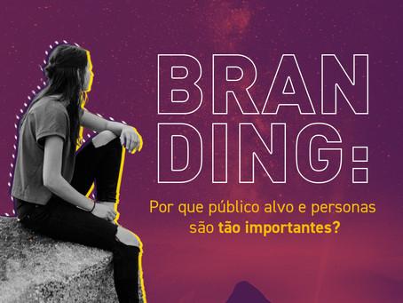Branding: Por que público-alvo e personas são tão importantes?