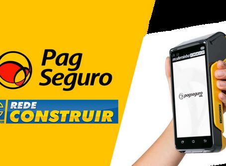 Rede Construir fecha parceria por 2 anos com a PAGSEGURO no segmento de meios de pagamento