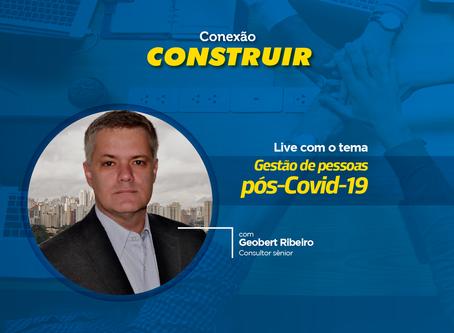 LIVE Conexão Construir - Gestão de Pessoas pós-Covid-19