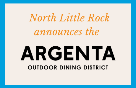 North Little Rock announces the Argenta Outdoor Dining District