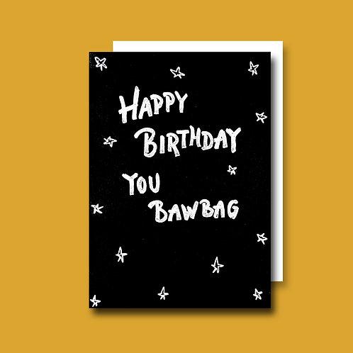 Bawbag Birthday card