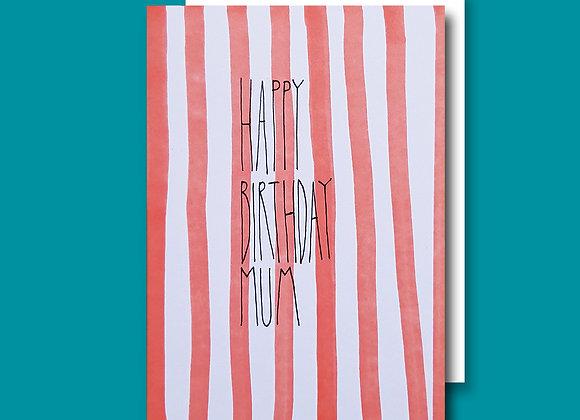 Stripy Birthday Mum card