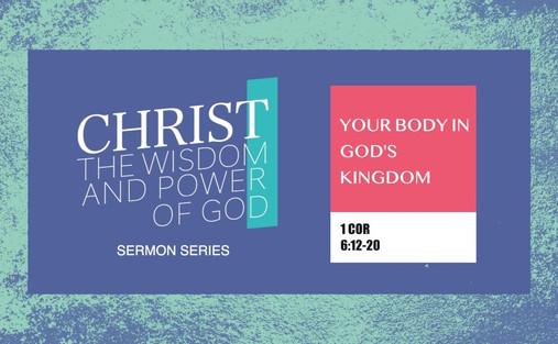 Your Body In God's Kingdom