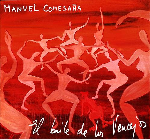 """Manuel Comesaña """"El Baile de los Vencejos"""""""
