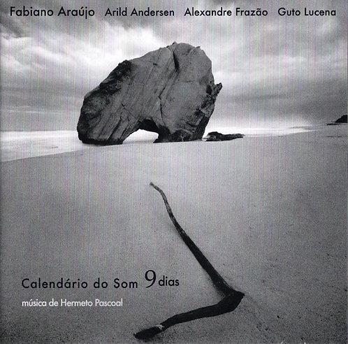 """Fabiano Araújo """"Calendario do Som 9 dias"""""""