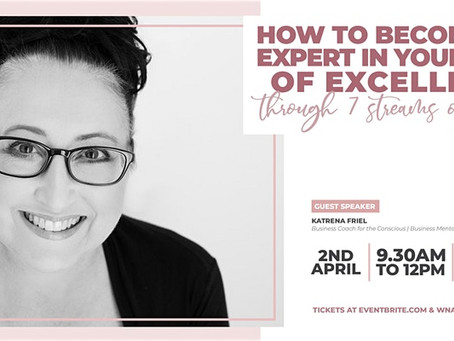 WNA Webinar:  Becoming the Expert in your Field of Excellence
