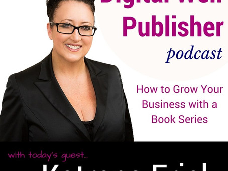PODCAST:  #LISTEN: Katrena Friel, Serial Entrepreneur + Best Selling Author
