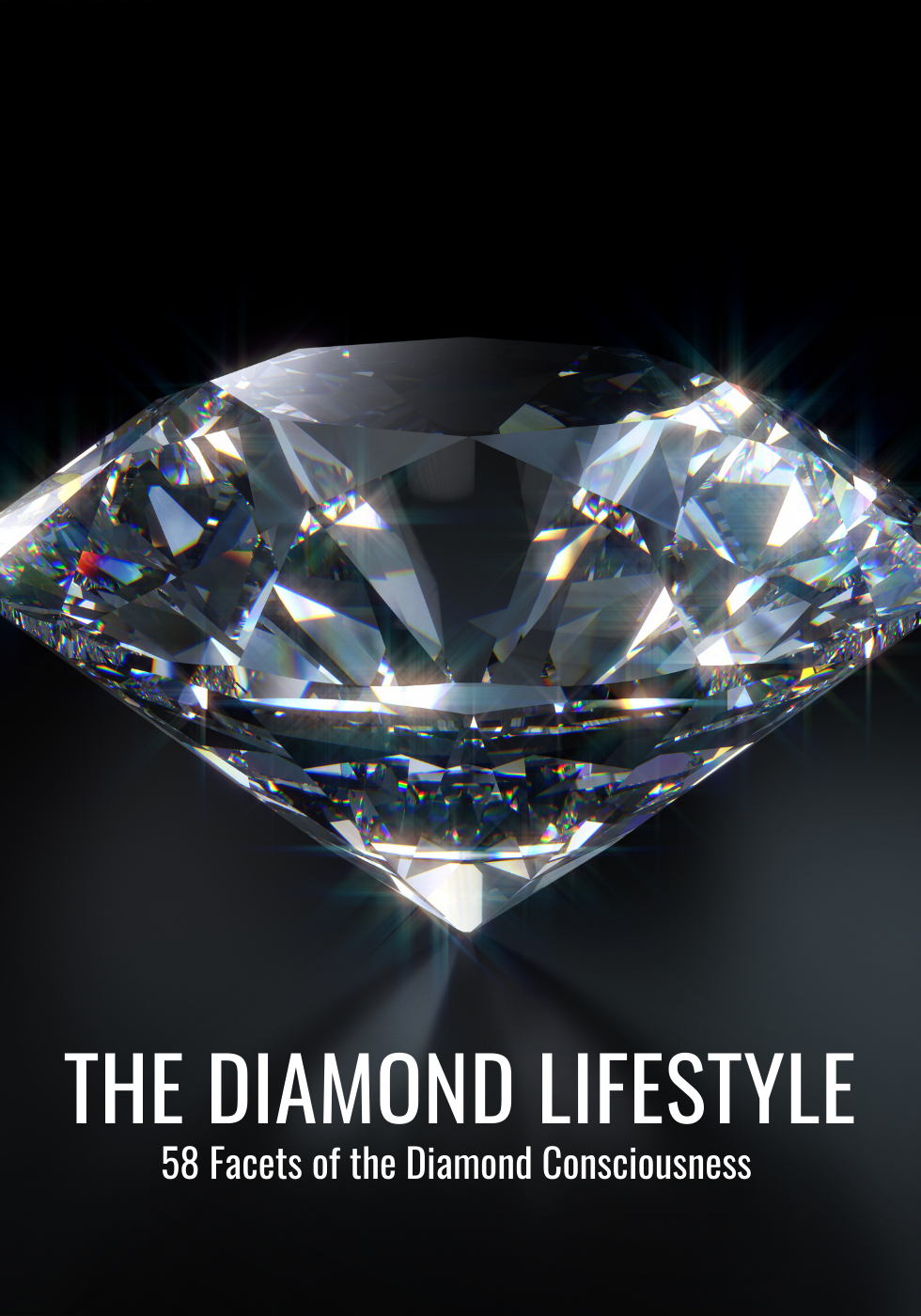 DIANA ESTHER The Diamond Lifestyle 58 Facets of Diamond Consciousness