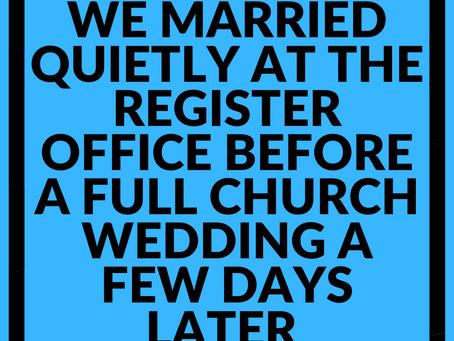 We had two weddings...