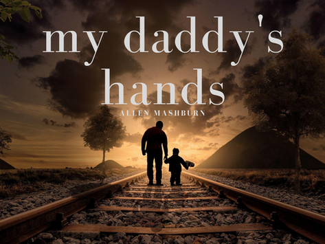 My Daddy's Hands