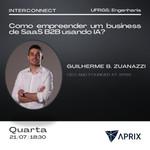 Interconnect | Como empreender um business de SaaS B2B usando IA?