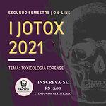 I Jornada de Toxicologia (I JOTOX 2021): Toxicologia Forense