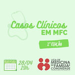 Casos Clínicos em MFC – 2 Edição (Evento para Ligantes - Eixo de Pesquisa)