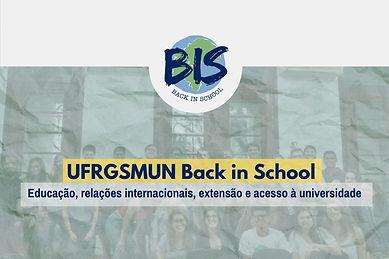 UFRGSMUN Back In School (BIS)