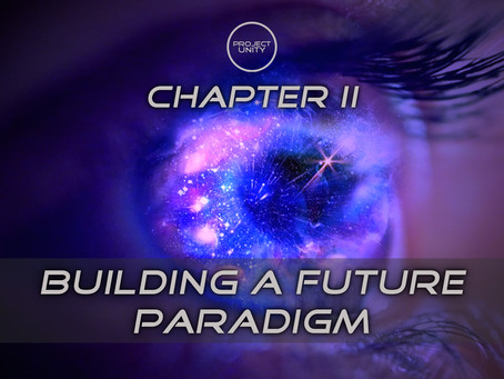 Building a unifying personal & societal paradigm of the future