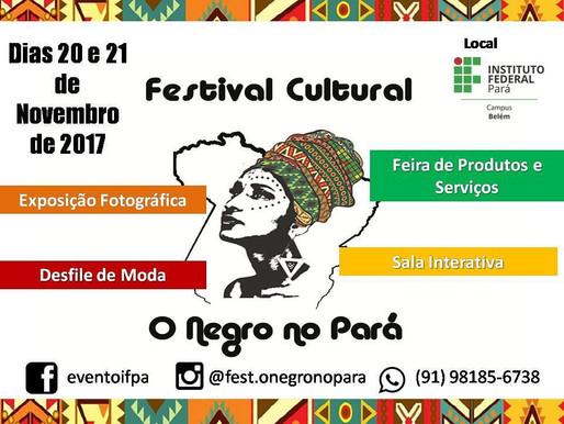 IFPA Campus Belém organiza a primeira edição do Festival Cultural                        O Negro no