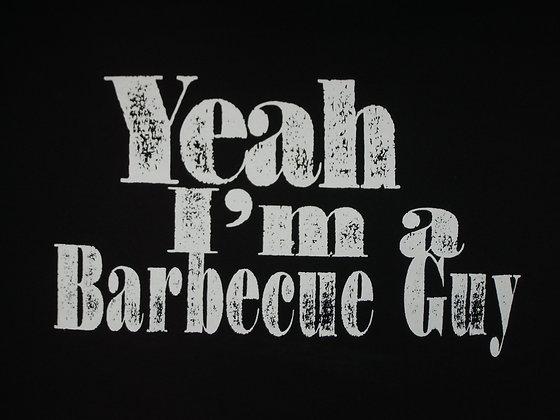 Yeah I'm a BBQ Guy