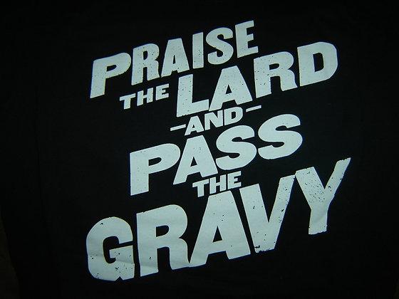 Praise the Lard and Pass the Gravy