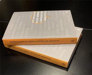 Livro com histórias do Rio sob a ótica de arquitetos será lançado amanhã